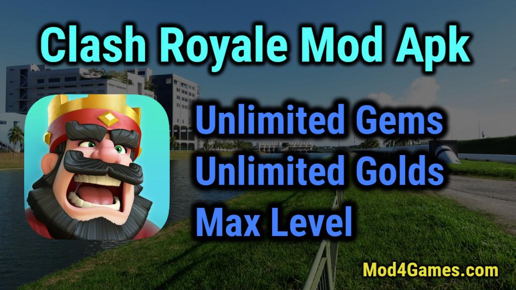 Clash Royale Mod APK | Unlimited Gems + Unlimited Golds +