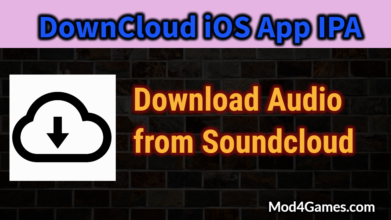 Downcloud ios app ipa download sngs from soundcloud install downcloud ios app ipa download sngs from soundcloud install without jailbreak mod4games ccuart Choice Image