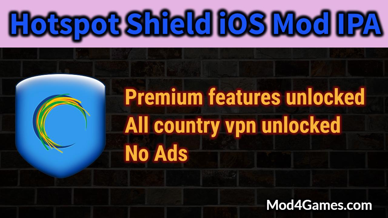Hotspot Shield [iOS Mod] IPA | Premium features unlocked + All