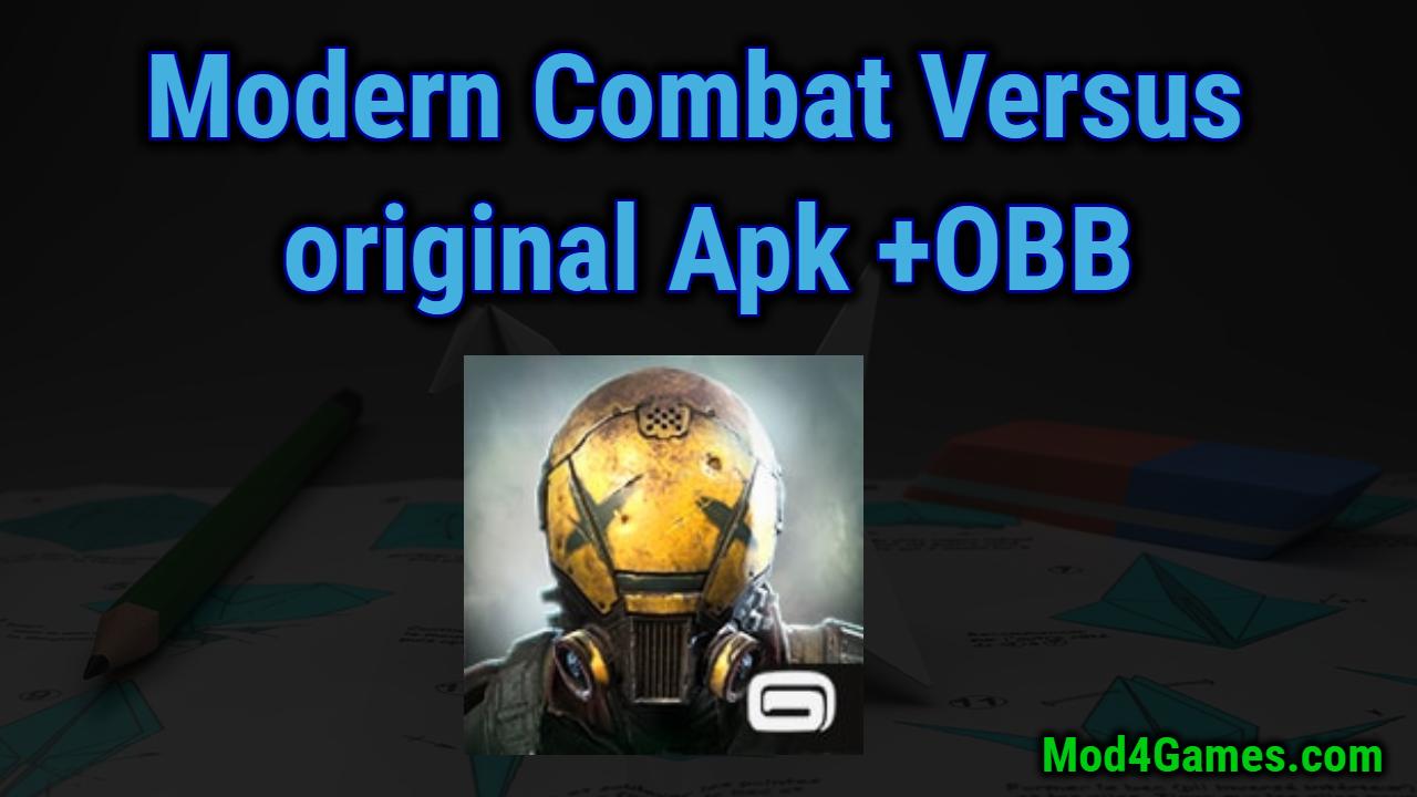 Modern Combat Versus original Game Apk with OBB data