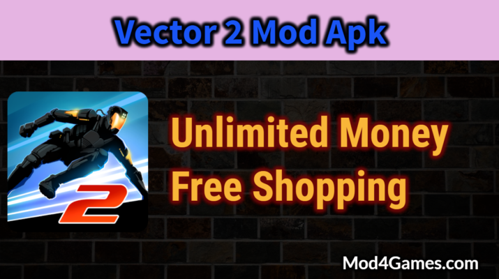 Vector 2 Mod Apk | Unlimited Money + Free Shopping