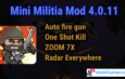 Mini Militia 4.0.11 Mod | Auto fire gun | One Shot Kill |  ZOOM 7X | Radar Everywhere
