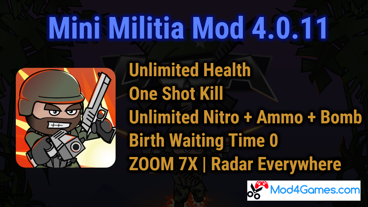 Mini Militia 4 0 11 Mod | Unlimited Health |One Shot Kill