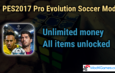 PES2017 Pro Evolution Soccer Mod | All items Unlocked | with OBB file