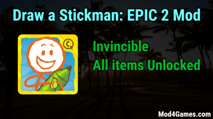Draw A Stickman Epic 2 Mod Invincible All Items Unlocked