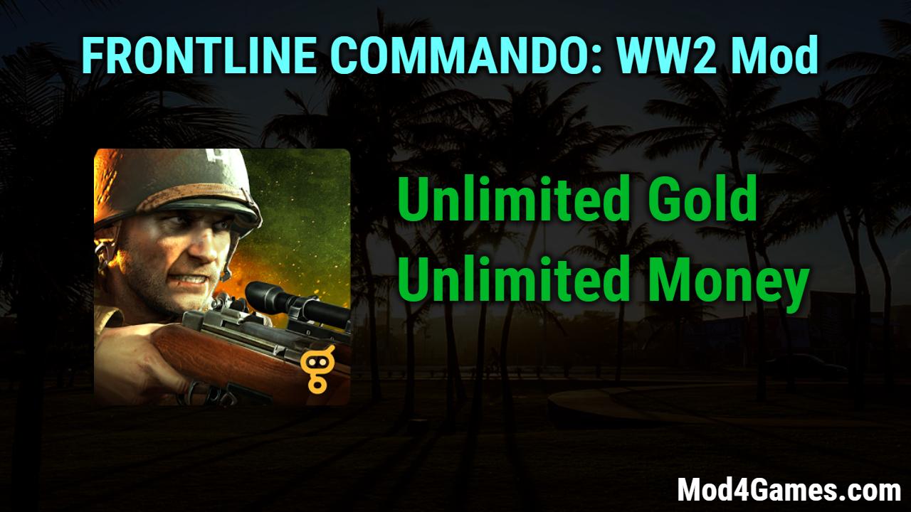 FRONTLINE COMMANDO: WW2 Mod | Unlimited Gold + Money
