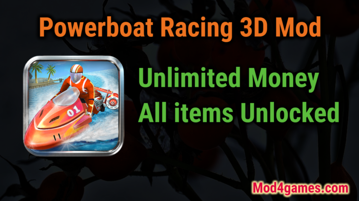 Powerboat Racing 3d Mod Unlimited Money All Items Unlocked