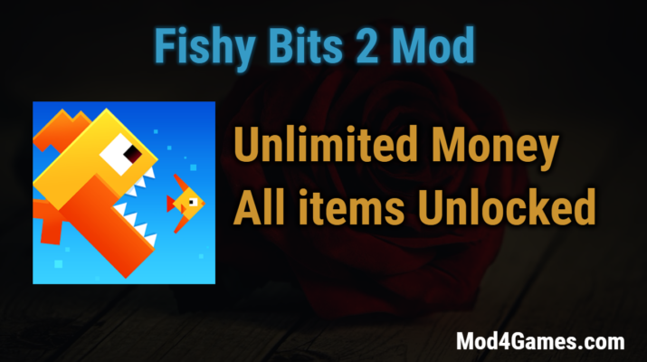 fishy bits 2 mod unlimited money all items unlocked mod4games com