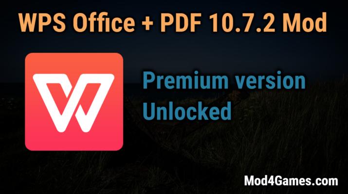 WPS Office + PDF 10 7 2 Mod | Premium version Unlocked | Mod4Games com